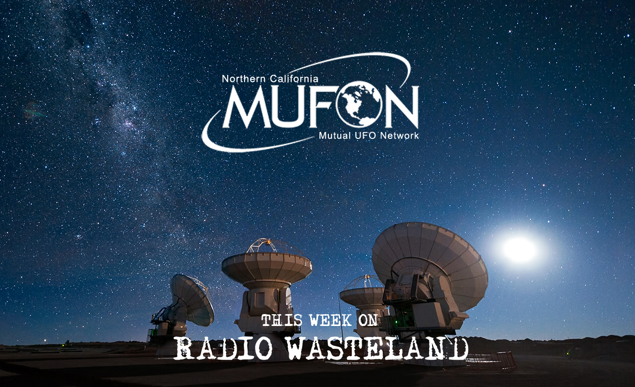 Radio Waste Land #05 MUFON and UFO Investigations 03-13-2017