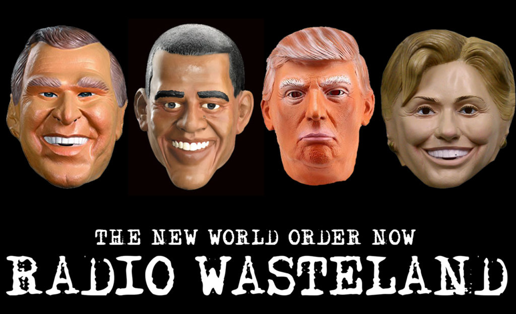 Radio Wasteland #07 The New World Order Today
