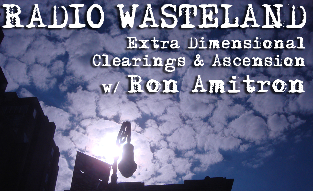 Radio Wasteland #08 Ron Amitron: The True Alien Agenda