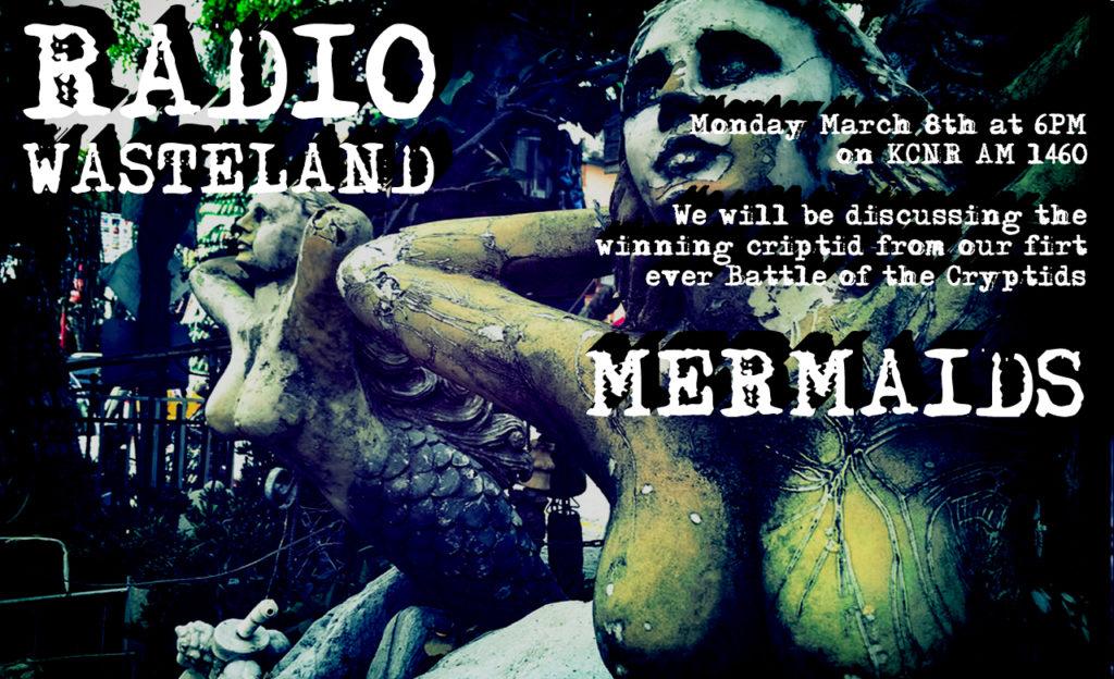 Radio Wasteland #12 Mermaids & The Aquatic Ape Theory
