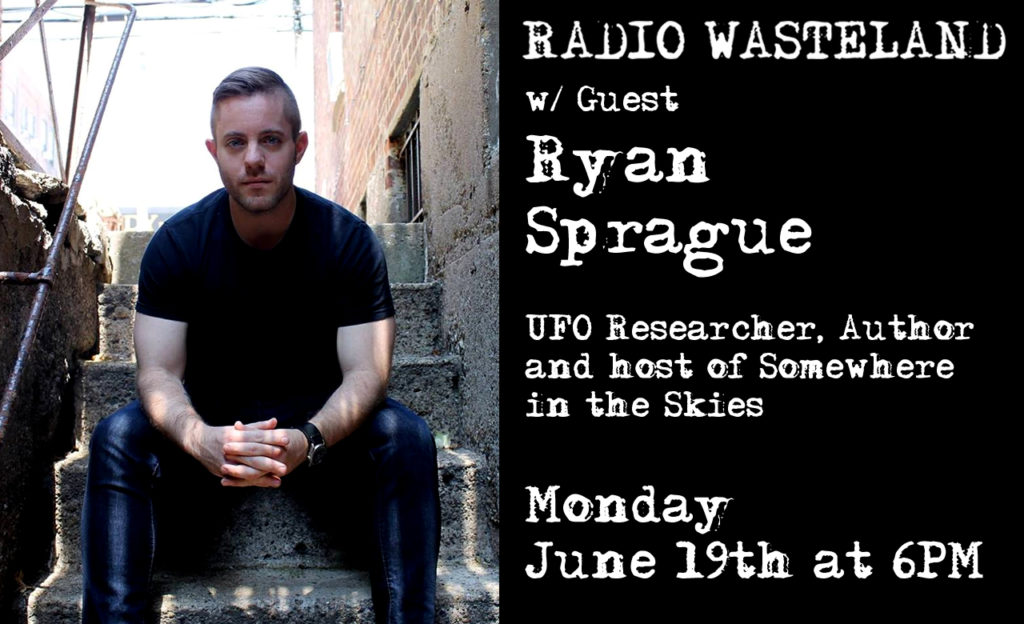 Radio Wasteland #18 w/ Ryan Sprague