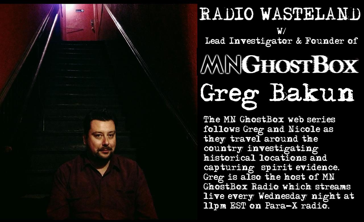 Radio Wasteland #16 w/ Greg Bakun of MN Ghost Box | Radio Wasteland