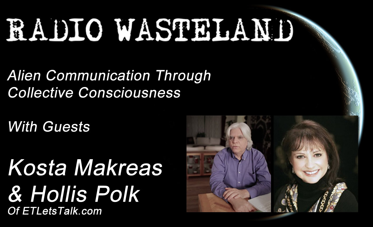 Radio Wasteland #23 with Kosta Makreas & Hollis Polk