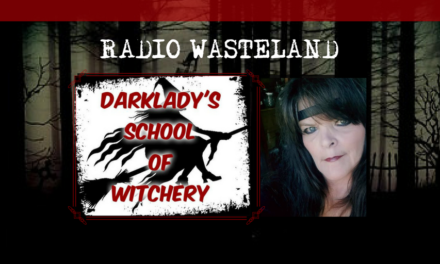 Radio Wasteland #41 Witchcraft with the Dark Lady, Lori Jackson