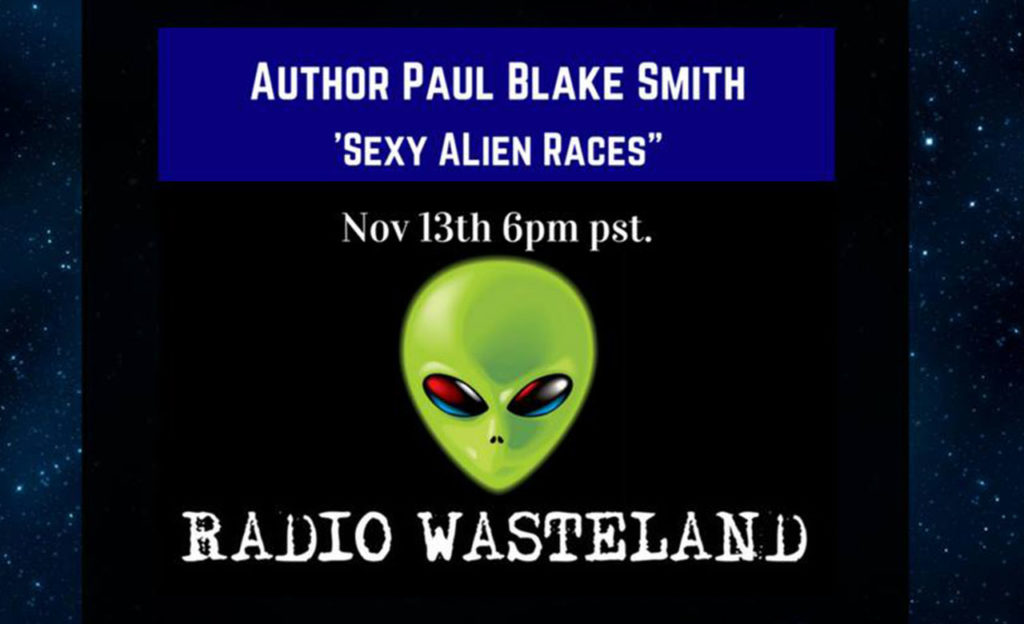 Radio Wasteland #39 Sexy Alien Races Book w/ Author Paul Blake Smith