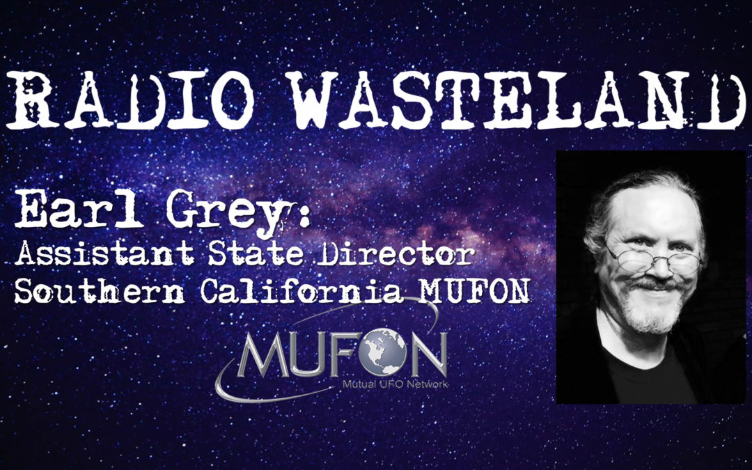 Earl Grey: Assistant State Director Southern California MUFON