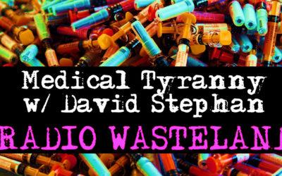 Medical Tyranny with David Stephan