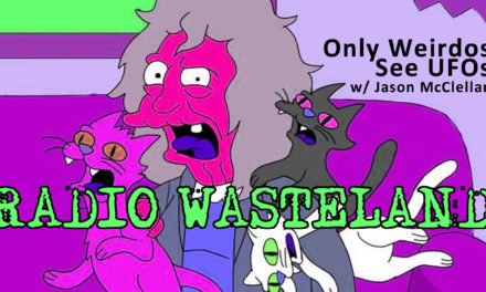 Only Weirdos See UFOs w/ Jason McClellan